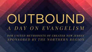 Outbound: A Day on Evangelism
